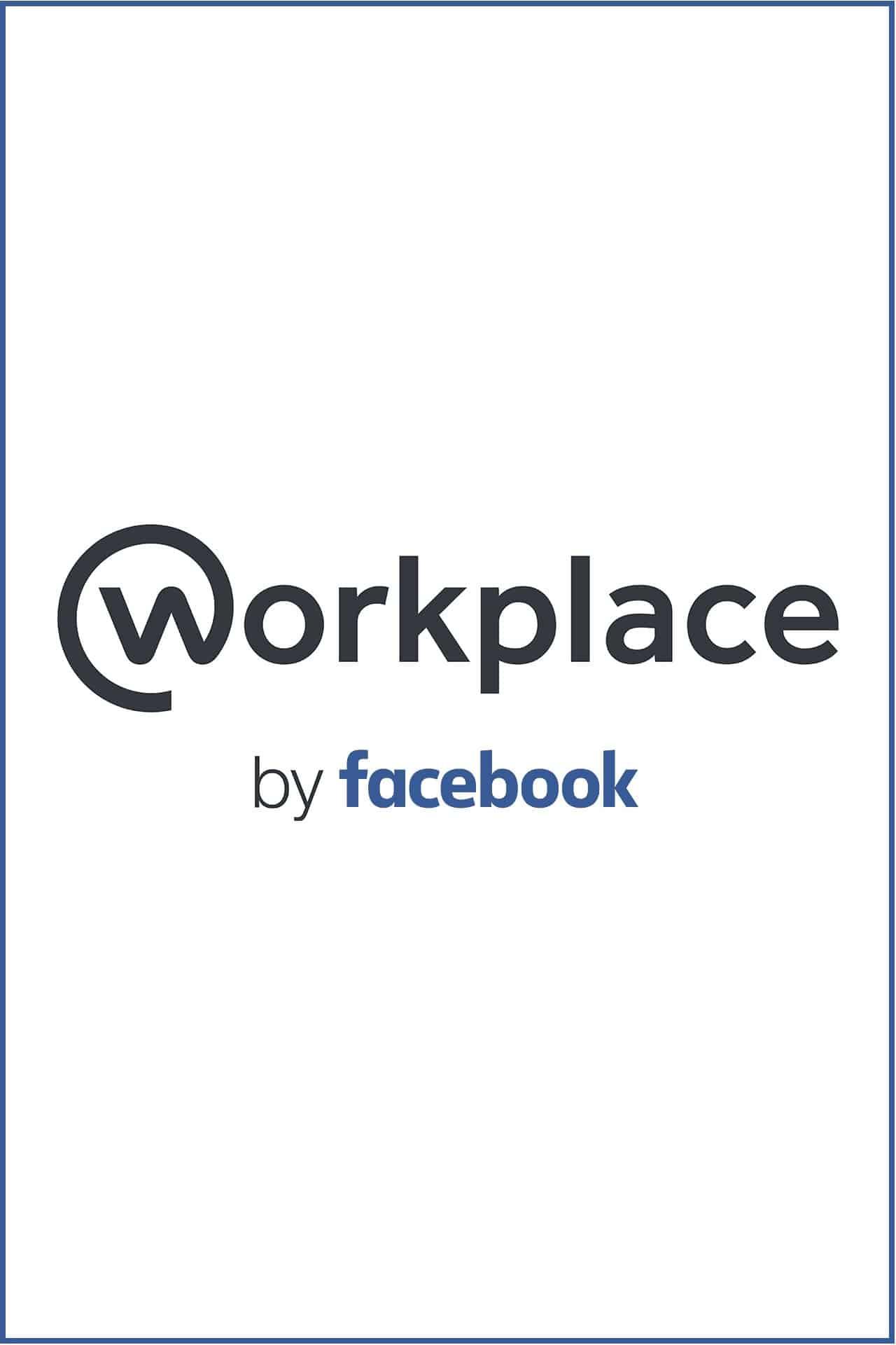 Facebook Workplace: cosa è e come funziona il social network aziendale
